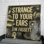 01_JIM_FASSETT_strange_to_your_ears