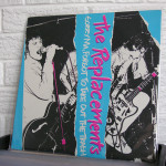 05_THE_REPLACEMENTS_sorry_ma_RECORD_STORE_DAY_KNOXVILLE_2014