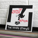 19_THE_WHITE_STRIPES_the_hardest_button_to_button_vinyl_wild_honey_records_knoxville_tennessee_record_store